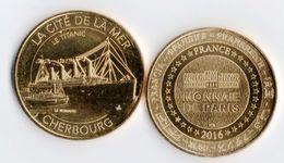 Pièce Monnaie De Paris 2016 - La Cité De La Mer Cherbourg - Le Titanic Et Le Nomadic - 2016