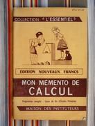 Mon Memento De Calcul COLLECTION L ESSENTIEL 1959 - Books, Magazines, Comics