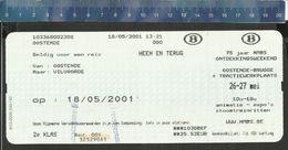 OOSTENDE VILVOORDE 18 MEI 2001 HEEN EN TERUG 2e KLAS + 75 Jaar NMBS Ontdekkingsweekend OOSTENDE BRUGGE - Spoorwegen