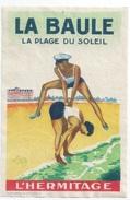 44 - LA BAULE - Luggage Label étiquette - L HERMITAGE (90X140 Mm) - Etiquettes D'hotels