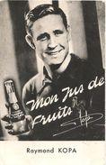 CPM-1958-PUBLICITE-JUS DE FRUITS R KOPA-pour COUPE MONDE De FOOT 1958-Carte Fine-BE-RARE - Pubblicitari