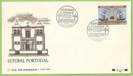 Setúbal - 1º Dia De Emissão, 1961 - Envelope Comemorativo - Filatelia - Philately - Portugal