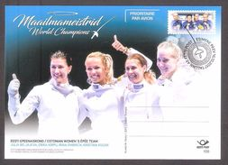 Fencing Estonia 2017  Postal Stationary. Card # 100 FDC Estonian Women's Epee Team - World Champions - Estonia