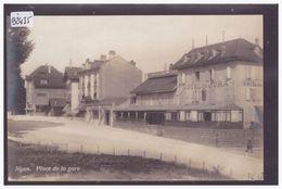 DISTRICT DE NYON - NYON - PLACE DE LA GARE - TB - VD Vaud