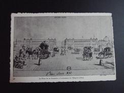 CPA 75 SERIE ANCIEN PARIS  96 Place De La CONCORDE Appelée LOUIS XV Avenement De L' EMPIRE 1804 ND PHOTO - Lotti, Serie, Collezioni
