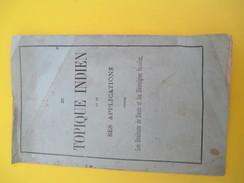 Monographie/Du Topique Indien Et Applications Contre Les Douleurs De Dents Et Névralgies Faciales/Vers 1820-30     MDP66 - Historical Documents