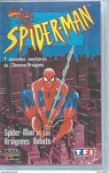 "VHS / K7 Vidéo  -  SPIDER-MAN ""  SPIDER-MAN ET ARAIGNEES ROBOTS  ""  MARVEL ( SPIDERMAN ) - Dessins Animés"