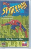 "VHS / K7 Vidéo  -  SPIDER-MAN ""  SPIDER-MAN ET LES X-MEN  ""  MARVEL ( SPIDERMAN ) - Dessins Animés"