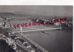 HONGRIE- BUDAPEST - ELISABETH BRIDGE   CARTE PHOTO - Hongrie
