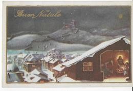 BUON NATALE - NATIVITA' - EDIZ. NMM -  ANNI '30 - SCRITTA AL VERSO - Natale