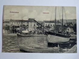 CIRQUENIZZA CRIKVENICA Dalmazia Vecchia Cartolina Hafenteil Porto Barca Vela AK Croazia - Croazia