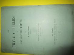 """Monographie / """" Les Travaux Publics Et L'Industrie Privée/ Emile LEVEL/ La Nouvelle Revue/1882    MDP74 - Historical Documents"""