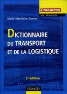 Dictionnaire Du Transport Et De La Logistique Par Damien (ISBN 210049161X EAN 9782100491612) - Dictionaries