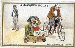 CHROMO IMAGE HUMOUR ?? A JACQUES MOLAY  PUBLICITE COMMERCE CUL DE JATTE CYCLISTE VELO BICYCLETTE MEMBRE TOURING HANDICAP - Altri