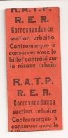 TICKET RATP RER CORRESPONDANCE CONTREMARQUE CPA1174 - Titres De Transport
