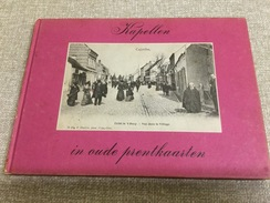 Kapellen In Oude Prentkaarten. 76 Oude Pk Kapellen /Kapellen Bosch/ Putte En Drijhoek Door Albert Lynen 1974 - Kapellen
