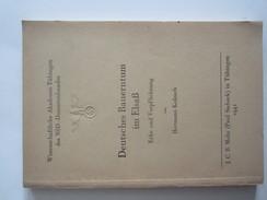 Livre Deutshes Bauerntum Im Elsass Alsace Hermann Kolesch Tubingen Foklore - Autres