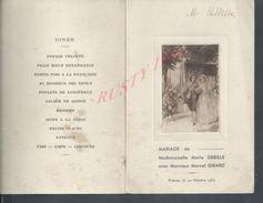 ANCIEN MENU À LA BELLE EPOQUE  MARIAGE DE Md SIBBILLE MARIE À GIRARD MARCEL PRÉAUX 1932 : - Menú
