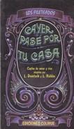 AYER PASE POR TU CASA. L. DEVETACH Y L. ROLDAN. 1992. 79 PAG. ED. COLIHUE. SIGNEE - BLEUP - Poesía