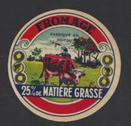Etiquette De Fromage  -  Fabriqué En Poitou  (86 ) - Fromage