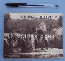 France Culture 015, Régionalisme, Le Moutier D'Ahun J Malapert Curé Editeur, Avec Nombreuses Photos Des Boiseries, Bon é - Limousin
