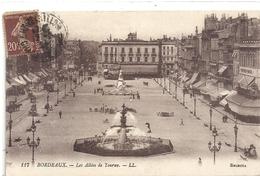 117. BORDEAUX - LES ALLEES DE TOURNY  . AFFR SUR RECTO  . TRES ANIMEE - Bordeaux