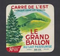 Etiquette De Fromage Carré De L'est  -  Le Grand Ballon  -  Union Lait. Vittelloise  à  Bulgnéville  (88 AK ) - Cheese