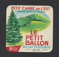 Etiquette De Fromage Petit Carré De L'est  -  Le Petit Ballon  -  Union Lait. Vittelloise  à  Bulgnéville  (88 AK ) - Cheese