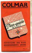 ANCIEN PLAN DE COLMAR . Plan-Guide BLAY Répertoire Des Rues Et Renseignements Divers . - Cartes Routières