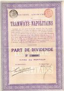Action Ancienne - Sté Anonyme Des Tramways Napolitains - Titre De 1908 - - Railway & Tramway