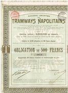 Obligation Ancienne - Sté Anonyme Des Tramways Napolitains - Titre De 1899 - - Railway & Tramway