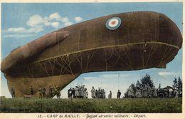 Camp De Mailly  -  Ballon Aérostier Militaire - Départ   -  CPA - Globos