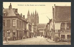 +++ CPA - TOURNAI - La Rue Royale Vers La Cathédrale  // - Tournai