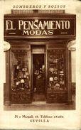 ¡¡ POSTAL UNICA !! SEVILLA. EL PENSAMIENTO - MODAS. TIENDA SOMBREROS Y BOLSOS - Sevilla