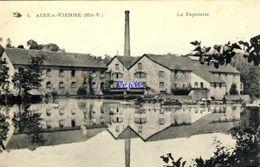87 - Aixe-sur-Vienne - La Papeterie - 1918 - Aixe Sur Vienne