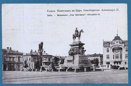 BULGARIA SOFIA MONUMENT TSAR LIBERATEUR ALEXANDRE II° 1912 - Bulgaria