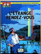 EO 2001 > BLAKE ET MORTIMER : L'étrange Rendez-vous (Jean Van Hamme & Ted Benoit) - Blake Et Mortimer