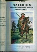 Rehm Mafeking Aventures Des Premiers Scouts De Baden Powell Ed De Marly Plon Illustrations Beuville - Livres, BD, Revues