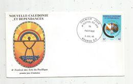 Timbre, FDC , 1 Er Jour , Nouvelle Calédonie Et Dépendances, 4 E Festival Des Arts Du Pacifique , NOUMEA, 1985 - Nouvelle-Calédonie