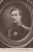17 / 10 / 281  -  ALBERT  1er -  QUI  SACRIFIA  SON  PAYS  POUR  LA  DÉFENSE  DU  DROIT - Familles Royales
