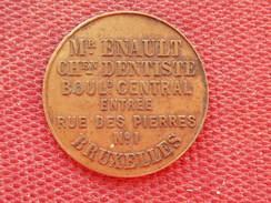 BELGIQUE Jeton Chirurgien Dentiste M ENAULT BRUXELLES - Monétaires / De Nécessité