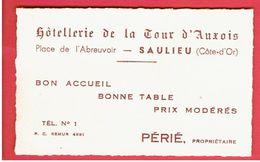 SAULIEU HOTELLERIE DE LA TOUR D AUXOIS PLACE DE L ABREUVOIR CARTE EN TRES BON ETAT - Saulieu