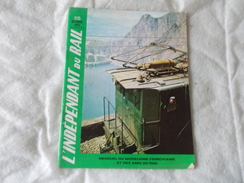IDR L'indépendant Du Rail N° 115 Octobre 1973 Revue De Chemin De Fer Train - Chemin De Fer & Tramway