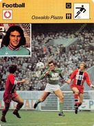 Fiche Photo Football OSWALDO PIAZZA Edit Rencontre - Sport