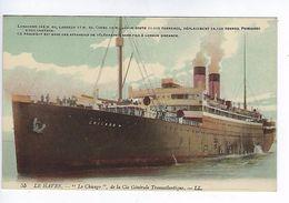 CPA Le Havre Le Chicago De La Cie Transatlantique N° 55 LL. - Steamers