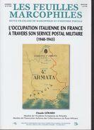FRANCE--LES FEUILLES MARCOPHILES 2009--C.GERARD-L'OCCUPATION ITALIENNE DE LA FRANCE--1940/1943-SERVICE POSTAL MILITAIRE- - France