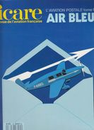 FRANCE -- REVUE ICARE -- L'AVIATION POSTALE -- AIR BLEU -- EDIT.1988 - Tijdschriften