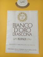 5406 - Bianco D'Oro Di Ascona 1988 Kerner Suisse - Whisky