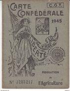 Au Plus Rapide Carte Confédérale CGT Année 1945 Syndicat Syndicalisme Fédération Agriculture - Documents Historiques