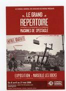 Carte Pub - BOUCHES DU RHONE -  COLLECTION N°231 - LE GRAND REPERTOIRE - MACHINES DE SPECTACLE - MARSEILLE 2006 - Marsella